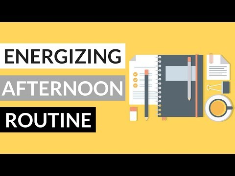 How to Stop Feeling Tired in the Afternoon | AFTERNOON ROUTINE 2017