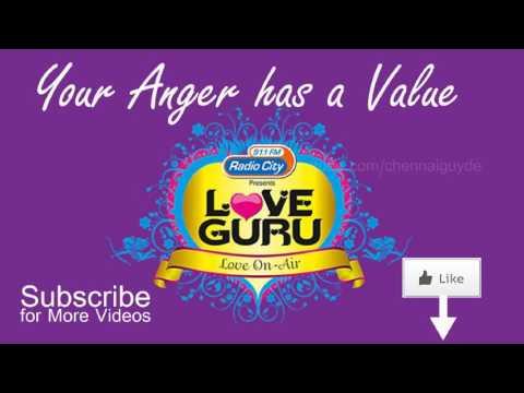 Anger should have a Value | Radio City Love Guru Tamil 91.1