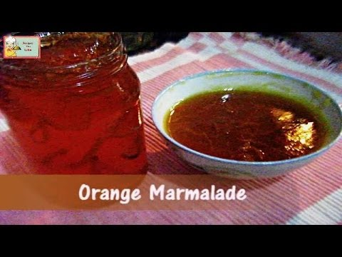 Home Made Orange Marmalade Recipe