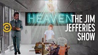 Has Jim Found God? - The Jim Jefferies Show