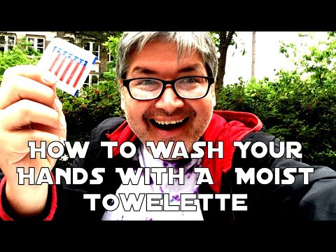 How To Wash Your Hands With A  Moist Towelette