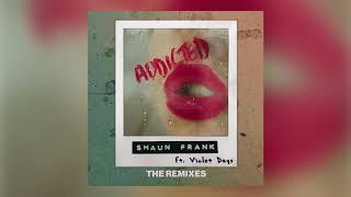 Shaun Frank & Violet Days - Addicted (Midnight Kids Remix) [Ultra Music]