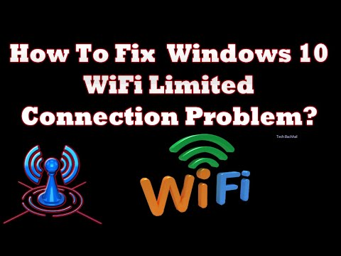 Windows 10 WiFi Limited Connection Problem  3 Fix