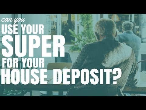 Can You Use Your Super For Your House Deposit (Ep38)