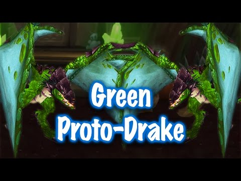 Jessiehealz - Green Proto-Drake Mount Guide (World of Warcraft)