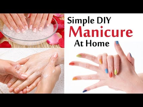 Manicure | Simple DIY Manicure at Home With Natural Ingredients | DIY Salon Style Manicure