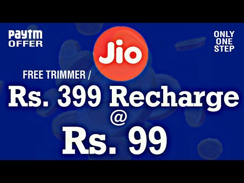 Jio Recharge Offer : Jio 399 recharge in 99 • Free Men's Trimmer • Paytm Jio Recharge Offer • V Talk