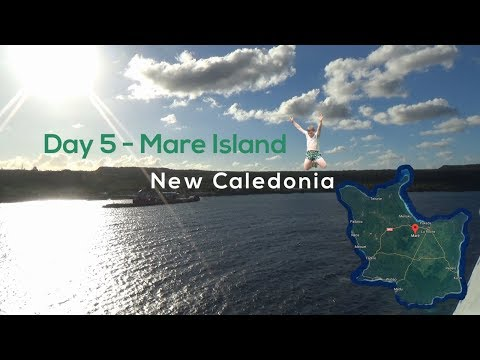 Day 5 - Mare, New Caledonia