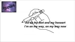 Reo Cragun - On my way (Lyrics)