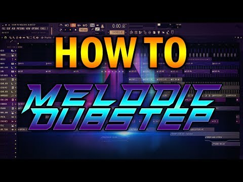COMO HACER MELODIC DUBSTEP