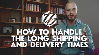 Drop Shipping On Aliexpress — How To Deal With The Long Shipping Times   #206