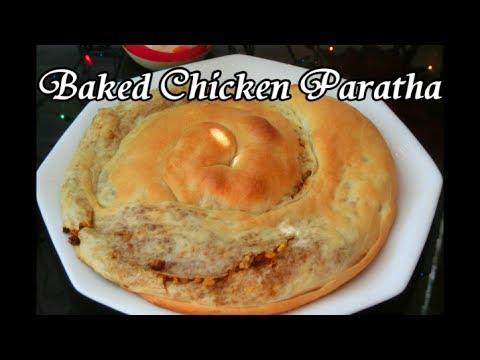 Ramadan Baked Chicken Paratha