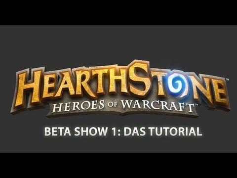 Hearthstone Beta Show 1: Das Tutorial