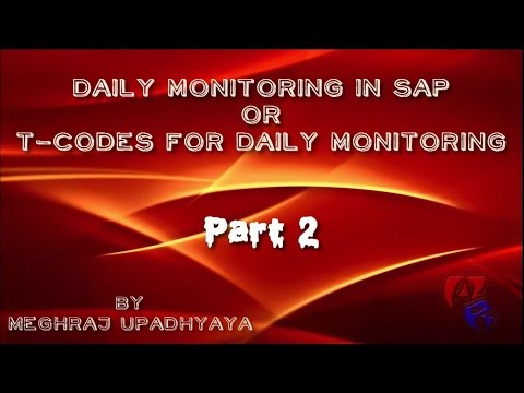 How to - Daily monitoring Tcodes in SAP - Part 2