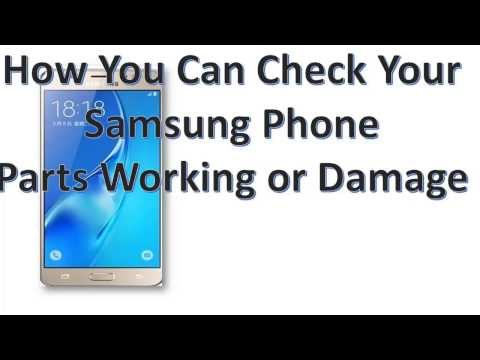 How you can check your samsung phone parts working or damage (bangla)