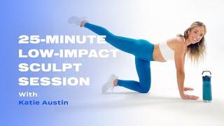 20-Minute Low-Impact Sculpt Session With Katie Austin