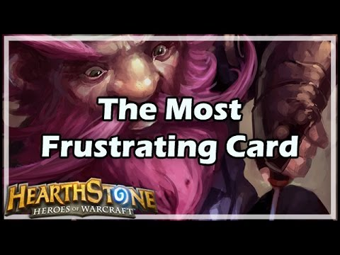 [Hearthstone] The Most Frustrating Card