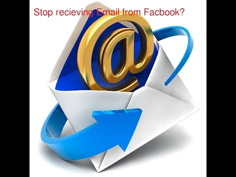 How To Stop receiving email notification from facebook
