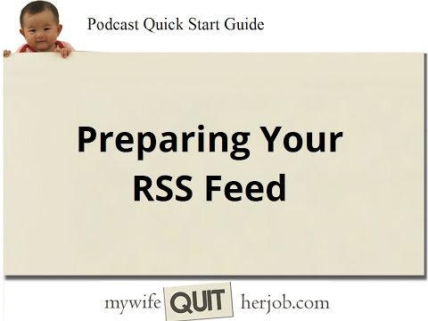How To Prepare Your Podcast RSS feed for iTunes & Stitcher Radio - Podcast Tutorial Step 7
