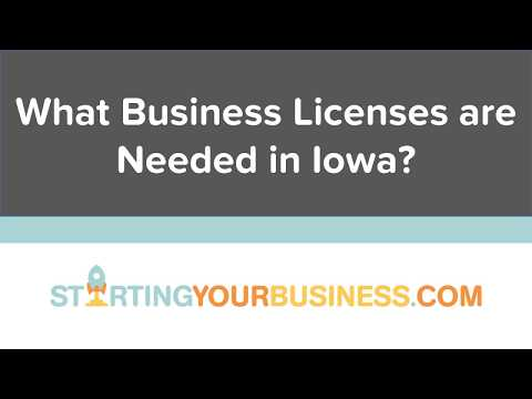 What Business Licenses are Needed in Iowa - Starting a Business in Iowa