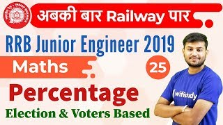 12:30 PM - RRB JE 2019 | Maths by Sahil Sir | Percentage {Election & Voters Based}