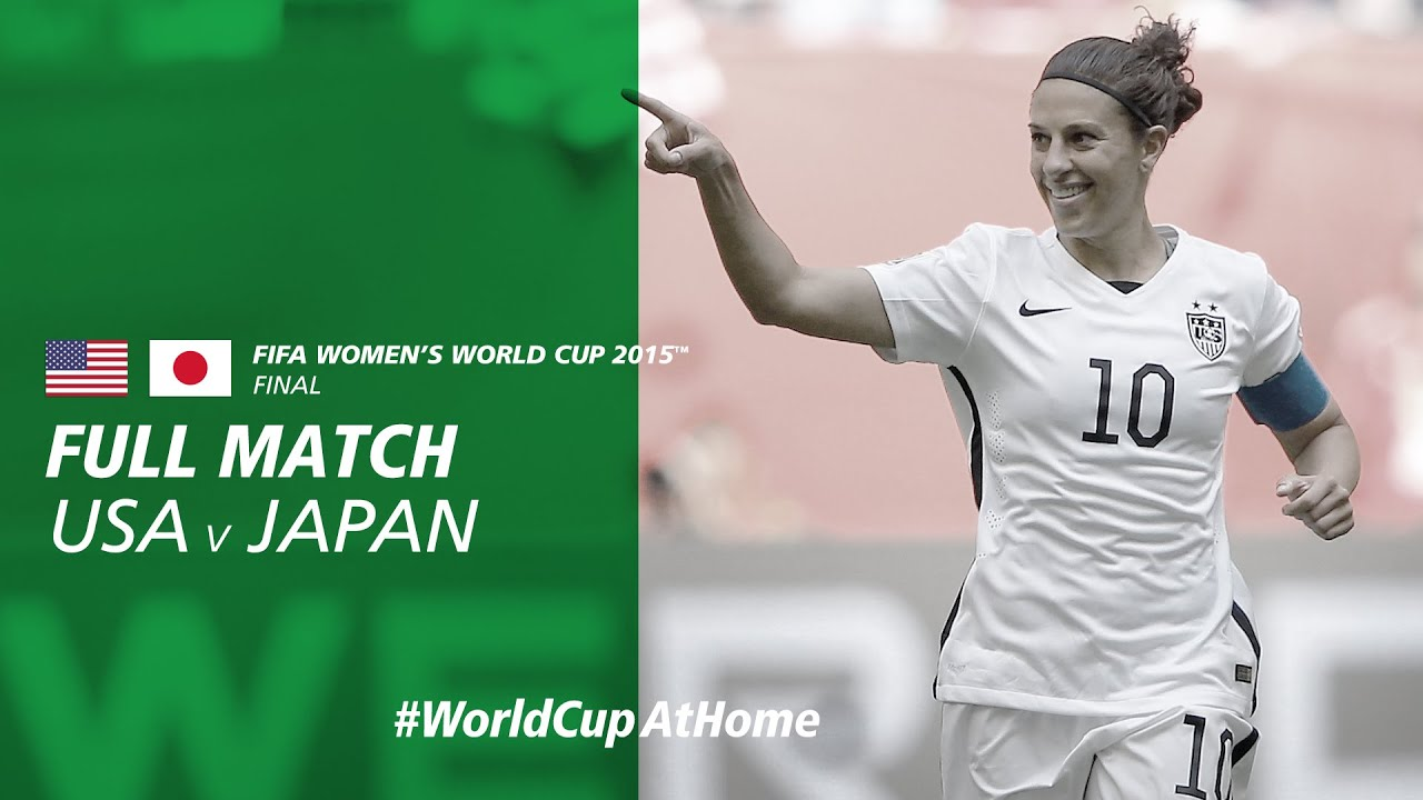USA v Japan | 2015 FIFA Women's World Cup Final | Full Match