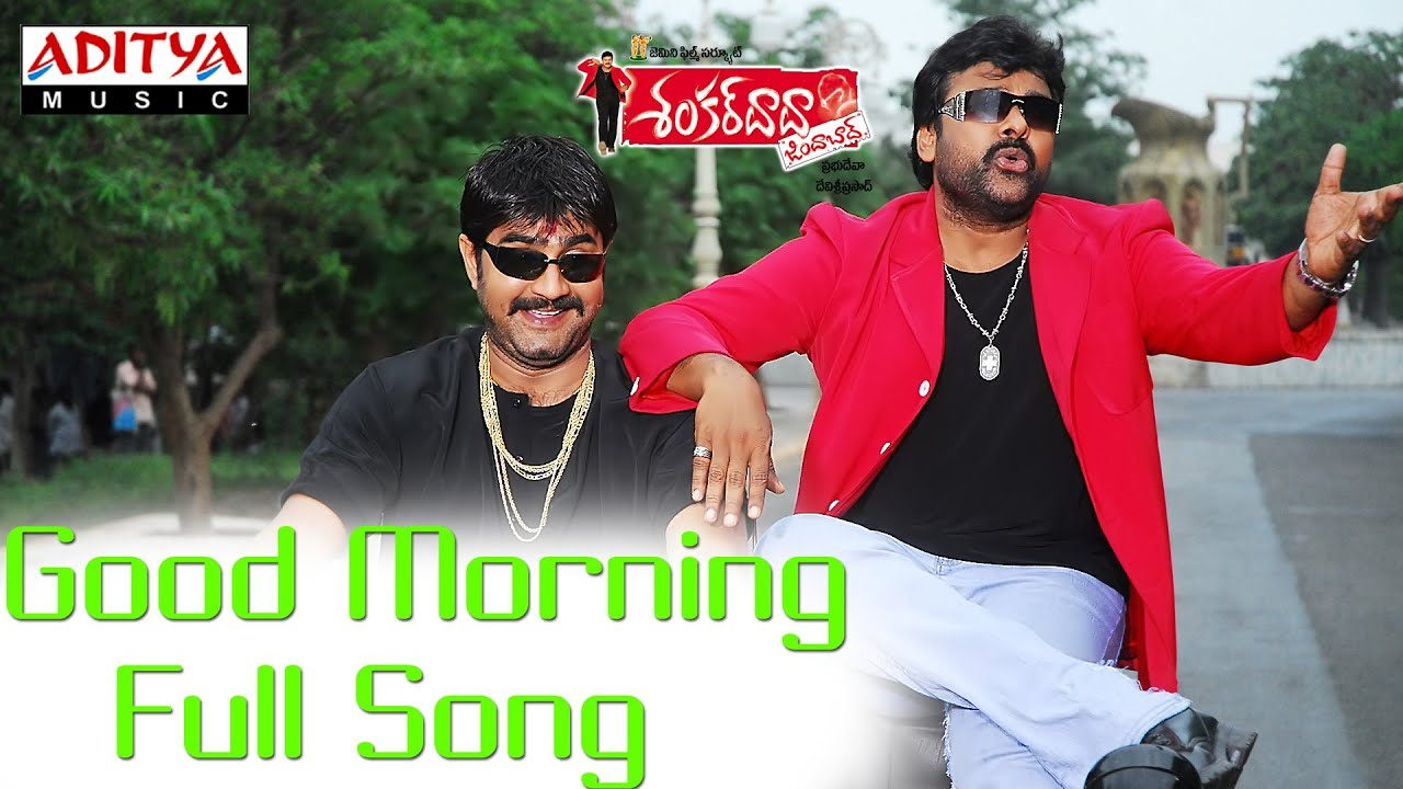 Good Morning Full Song ll Shankardada Zindabad Movie ll Prabhudeva,Chiranjeevi