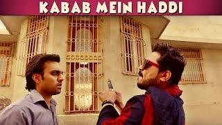 Kabab Mein Haddi   The Idiotz