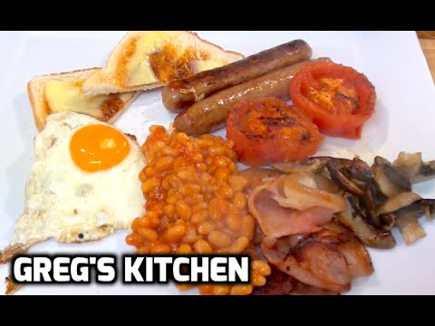 HOW TO MAKE A FULL ENGLISH BREAKFAST - Greg's Kitchen