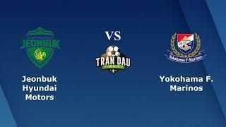 Jeonbuk VS Yokohama | 2020 AFCチャンピオンズリーグ[マッチデー1]全北VS横浜 | 전북 VS 요코하마
