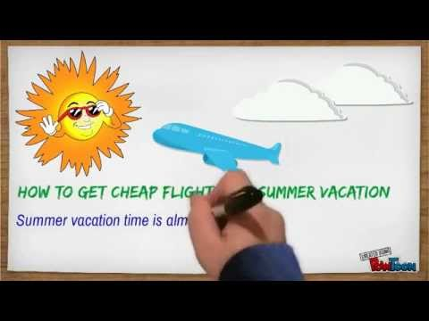 How to Get Cheap flights for Summer Vacation - Fare Buzz