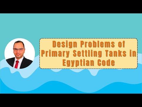 مشاكل تصميم أحواض الترسيب الابتدائي بالكود المصري