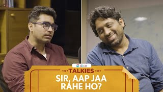Dice Talkies | Sir, Aap Jaa Rahe Ho? | सर, आप जा रहे हो? | Feat. Viraj Ghelani and Kartik Krishnan