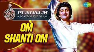 Platinum Song Of The Day| Om Shanti Om -Meri Umar Ke Naujawano |ओम शांति ओम |4th Sept| Kishore Kumar