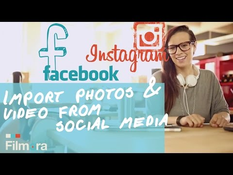How To Import Photos & Videos from Instagram & Facebook for Editing