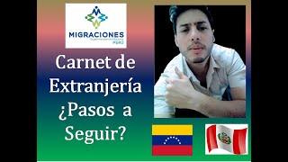 Trámite de Carnet Extranjeria ¿Pasos a Realizar? #Venezolanos en #Perú 🇻🇪🇵🇪