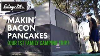 Family Camping Trip!