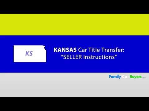 Kansas Title Transfer - SELLER Instructions