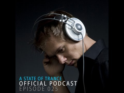 A State Of Trance Official Podcast Episode 025