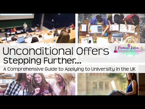 How I got an unconditional university offer.  Stepping Further #46