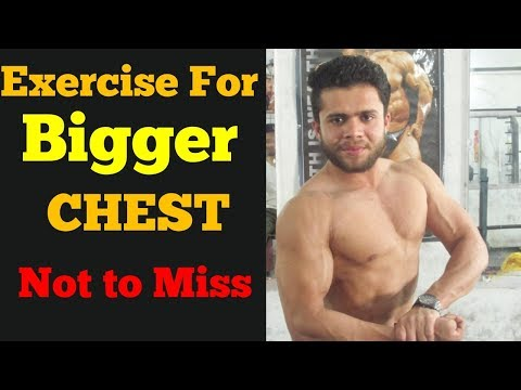 CHEST Exercise   Exercise for Bigger Chest and Best Pump 2018
