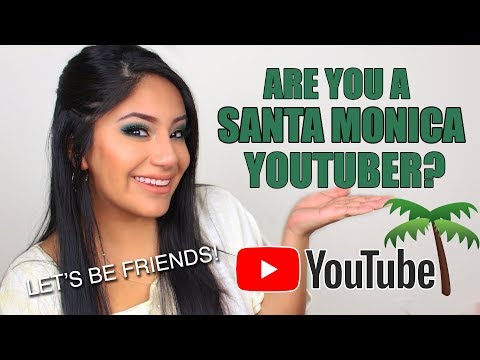 ARE YOU A SANTA MONICA YOUTUBER? (& Need Collab Ideas!)