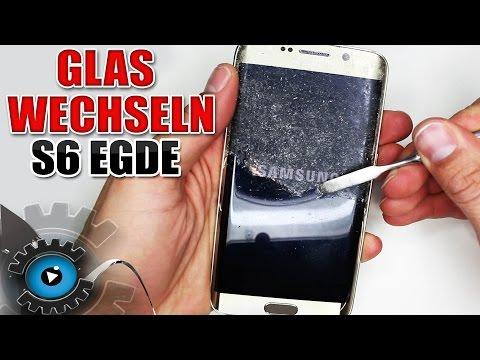 Samsung Galaxy S6 Edge Glas Wechseln Tauschen unter 20€ Reparieren [Deutsch/German]