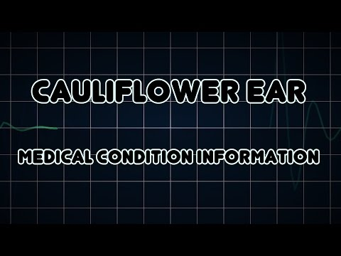 Cauliflower ear (Medical Condition)