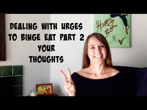 Dealing With Urges to Binge Eat Part 2 - Your Thoughts - Coach Kir
