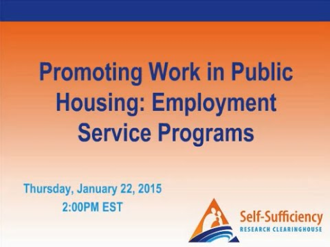 Promoting Work in Public Housing: Employment Service Programs
