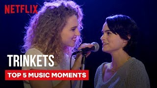 Trinkets Best Music Moments 🎵| Netflix