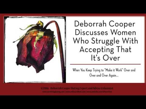 Deborrah Cooper on Women Accepting When a Relationship is Over