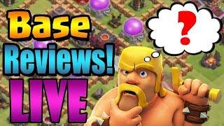 Base Reviews LIVE!     Clash of Clans