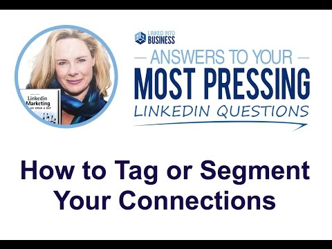 How to Tag or Segment Your Connections on LinkedIn